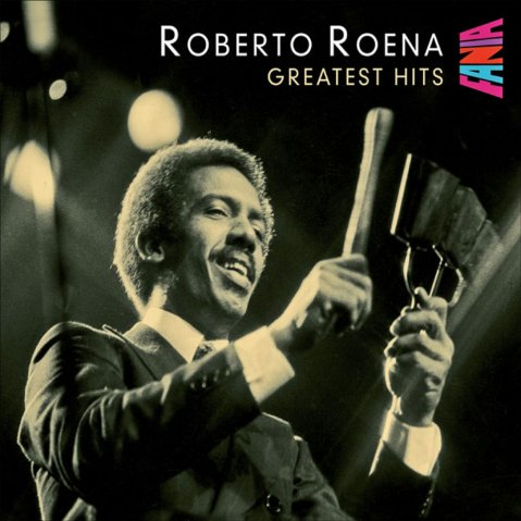 Roberto_Roena-Greatest_Hits-Frontal